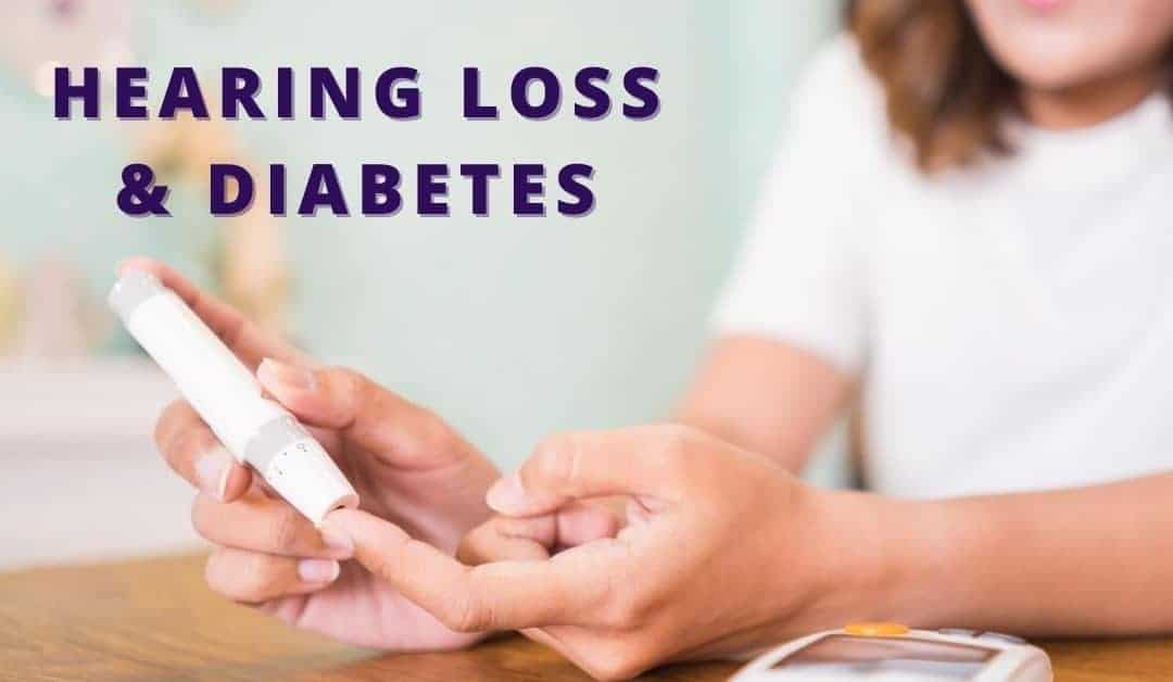 Hearing Loss & Diabetes