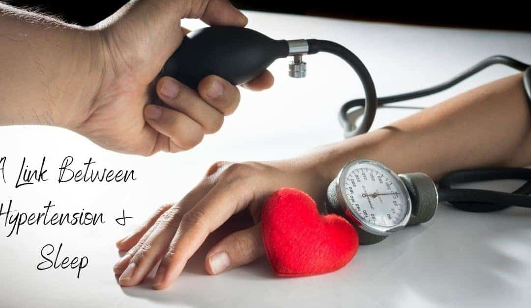 A Link Between Hypertension & Sleep